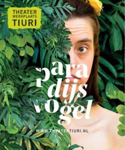 Theaterwerkplaats Tiuri: Paradijsvogel